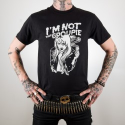 CAMISETA I'M NOT YOUR GRUPIE